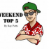 Weekend Top 5 – 7/25/2014