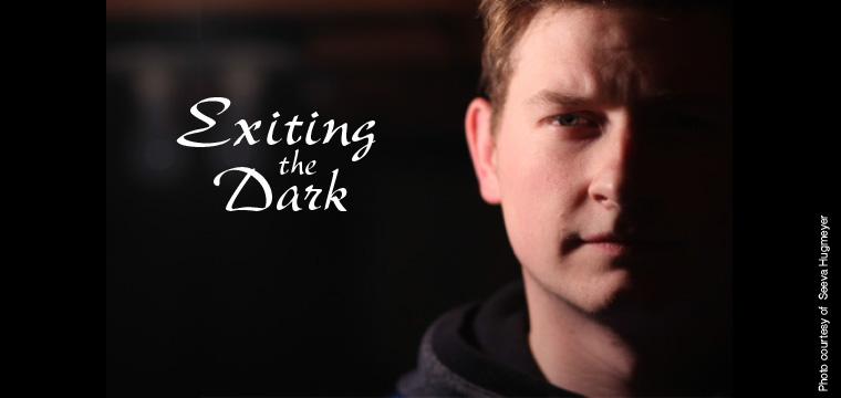 Exiting the Dark