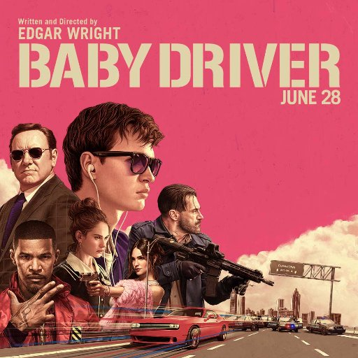Stop What You're Doing & Go Watch Baby Driver - The ...